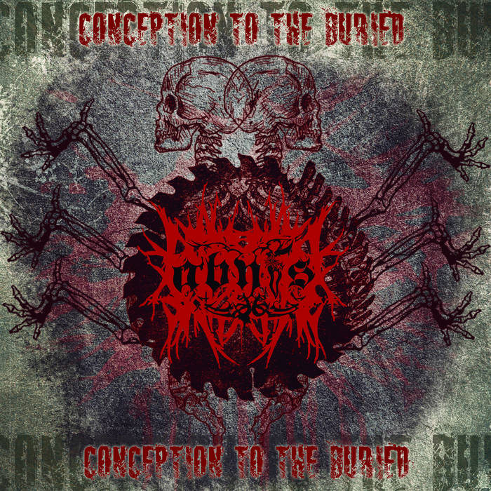 CONCEPTION TO THE BURIED cover art