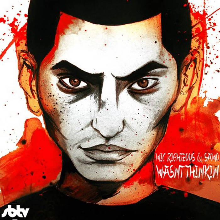 """[SBTV Exclusive Mixtape] - Mic Righteous - """"Mic Wasn't Thinkin"""" cover art"""