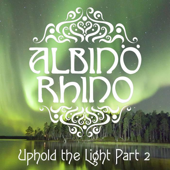 Uphold the Light Part 2 | 2016 Digital pre-release cover art
