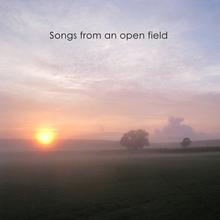 Songs from an open field cover art