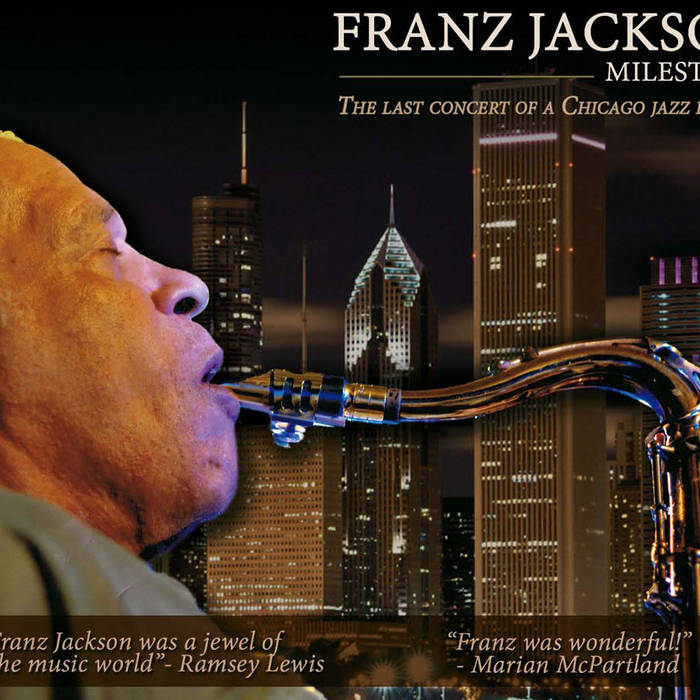 Franz Jackson:  Milestone cover art