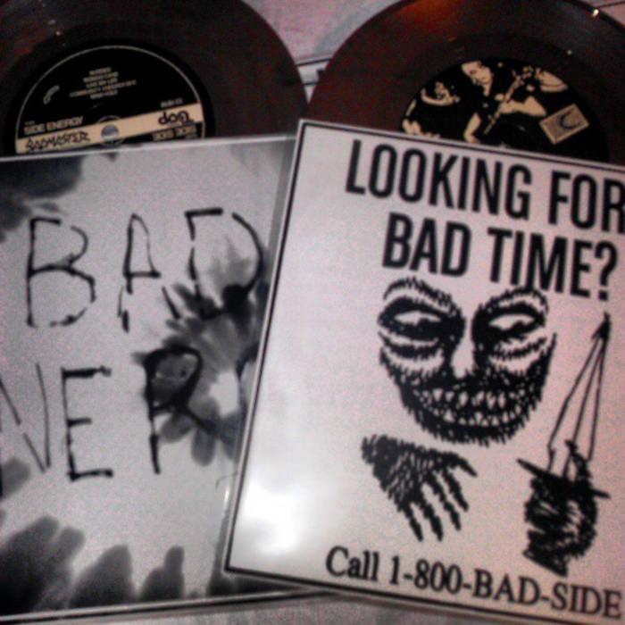 """Bad Energy / Bad Side Split 7"""" cover art"""