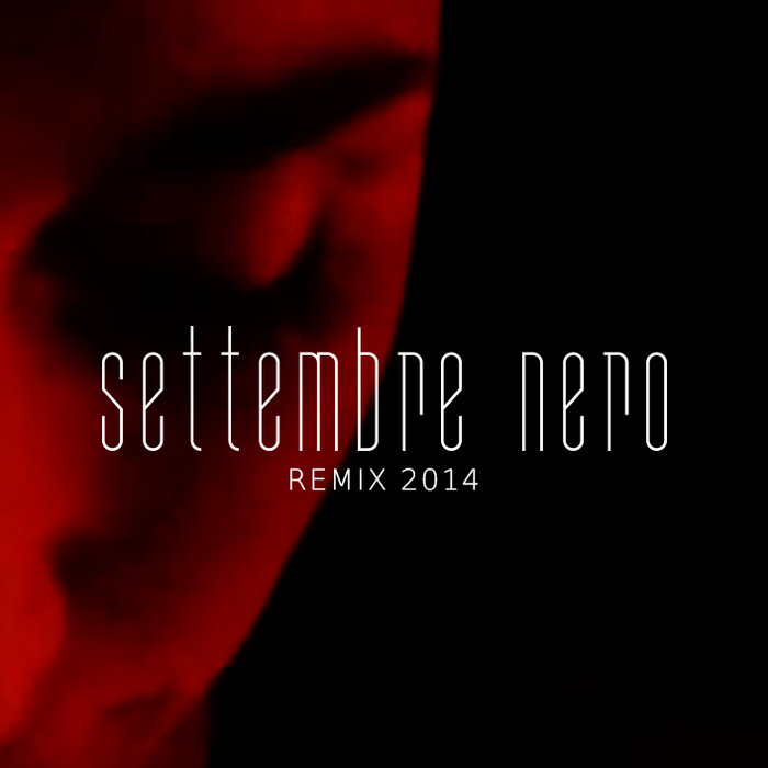 Settembre Nero - Remix 2014 cover art