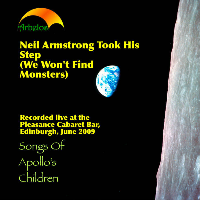 Neil Armstrong Took His Step (We Won't Find Monsters) cover art