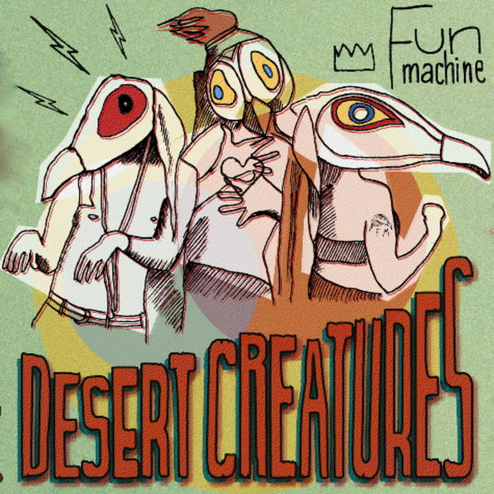Fun Machine - Desert Creatures EP cover art