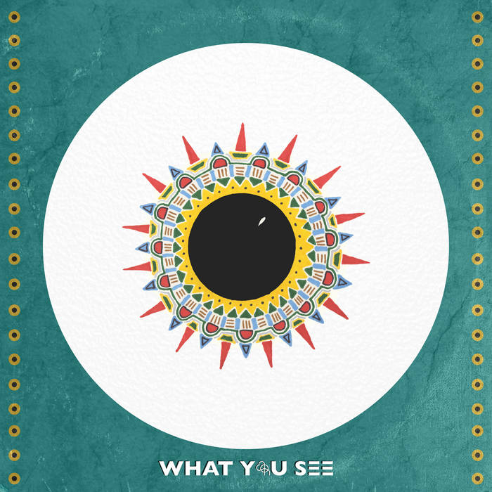 What You See EP cover art