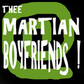 Thee MARTIAN BOYFRIENDS! image