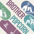 Brother Popcorn image