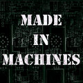 Made In Machines image