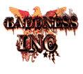 BADDNESS INC. image