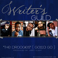 Writers Guild (Mr. Miranda, MC Pennywise, RoQy TyRaiD, Random aka Mega Ran) image