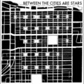 Between The Cities Are Stars image