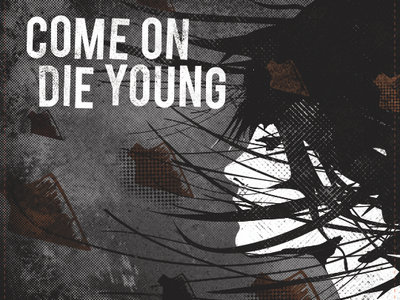 "Come On Die Young ""Self-Titled"" 7"" main photo"