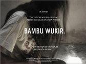 STKZ010 BAMBU WUKIR Atas Nama Bunyi EP photo