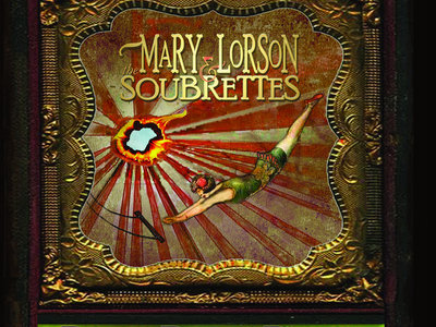 "Mary Lorson and the Soubrettes: ""BurnBabyBurn"" main photo"