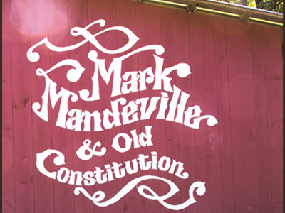 Mark Mandeville & Old Constitution CD main photo