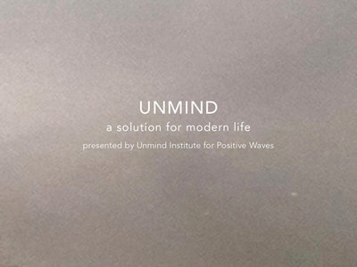 UNMIND: A Solution For Modern Life main photo