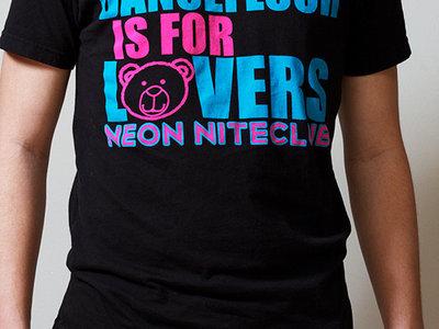 "Neon NiteClub ""The Dancefloor is for Lovers"" T-Shirt main photo"