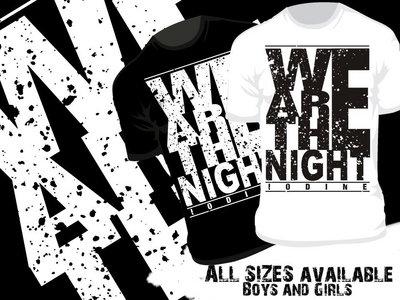 We Are The Night T-shirts main photo