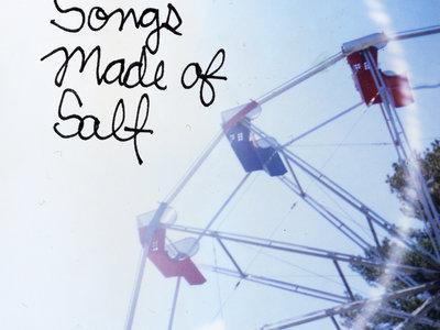 Songs Made of Salt main photo