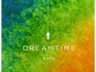 The physical manifestation of the album - Dreamtime main photo