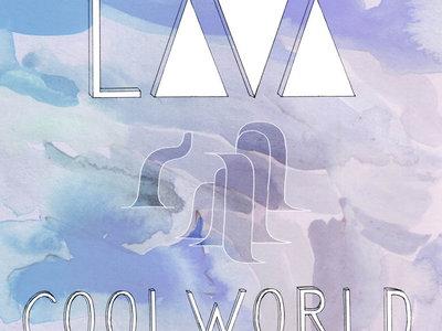 L∆V∆ - Cool World main photo