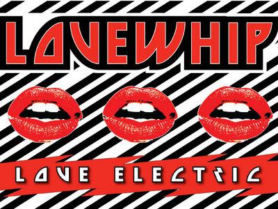 Ltd. Edition Love Electric Poster main photo