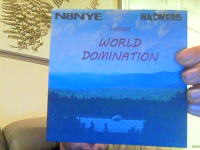 """N8NYE and Nadnerb Present WORLD DOMINATION"" Physical CDs main photo"