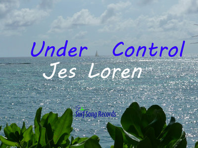 """Under Control""  Love and freedom's anthem main photo"