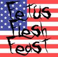 Fetus Flesh Feast image