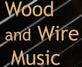 Wood and Wire Music image