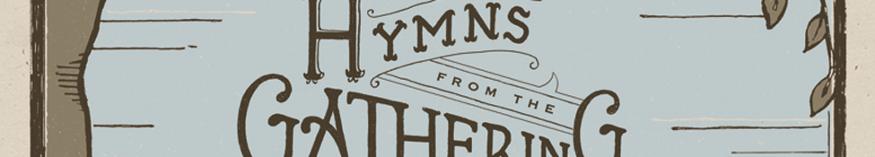 Hymns From The Gathering Church   Music From The Gathering Church
