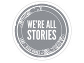 We Are All Stories Sticker 3-Pack photo