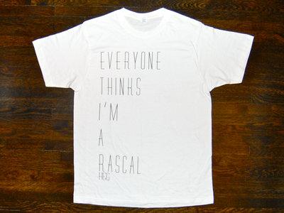 """""""Everyone Thinks I'm A Rascal"""" Tee main photo"""