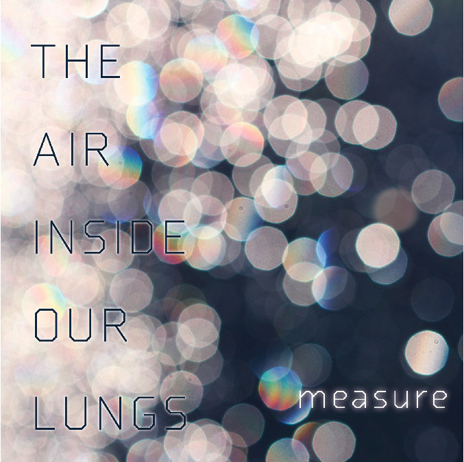 The Air Inside Our Lungs | Measure