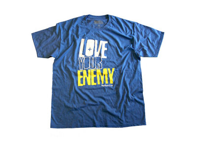 Love Your Enemy (Matthew 5:44) Mens Blue T Shirt main photo