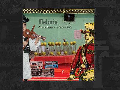 MALORIX - Sound System Culture Clash (CD) main photo
