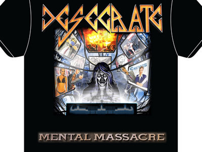 Desecrate - Mental Massacre Official T-shirt main photo