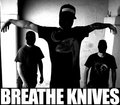 Breathe Knives image