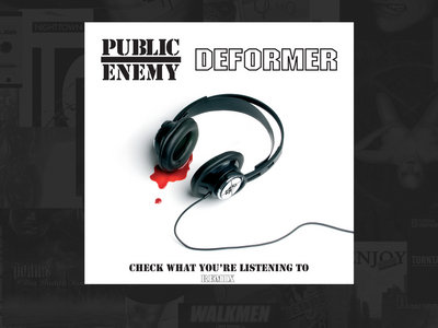 "PUBLIC ENEMY / DEFORMER - Check what you're listening to (12"") main photo"