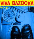 Viva Bazooka image