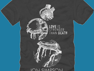 """""""Love Is Stronger Than Death"""" T-shirt (only x-large remaining) main photo"""