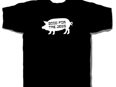Good For the Jews t-shirt main photo
