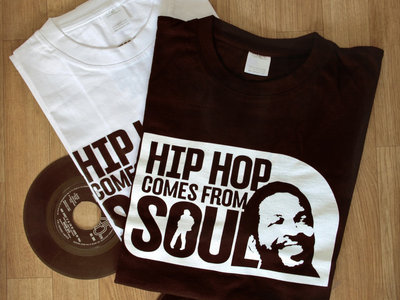 Hip Hop Comes From Soul Shirt! main photo