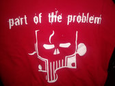 """""""Part Of The Problem"""" T-Shirts (S SMALL ONLY) photo"""
