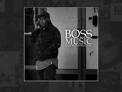 SCEP KENDALLOVIC - Boss Music (CD) main photo
