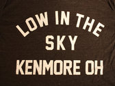 Low in the Sky Kenmore T-Shirt photo