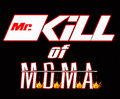 Mr.KiLL of M.D.M.A. image