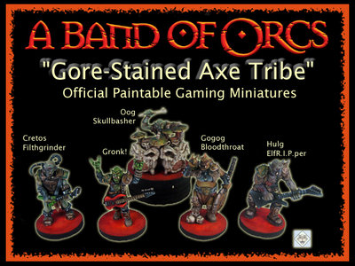 A Band of Orcs - Gore-Stained Axe Tribe Official Gaming Miniatures main photo