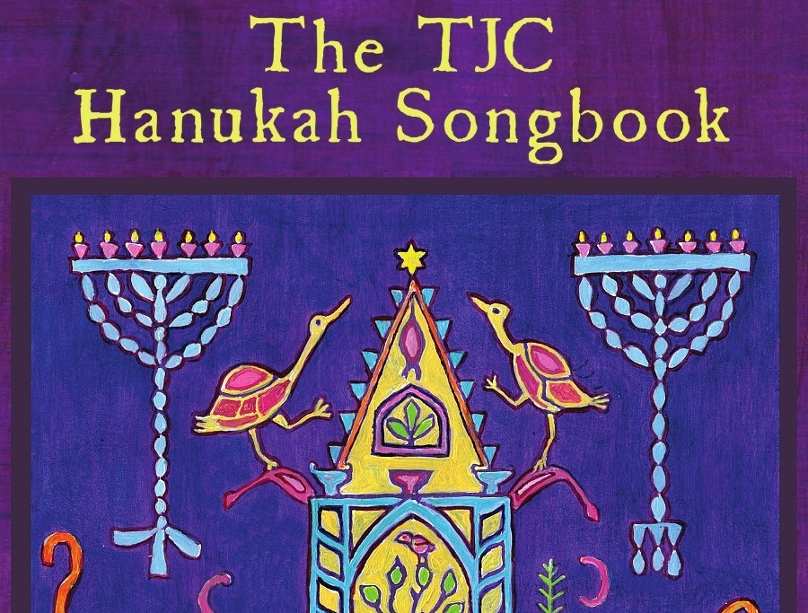 TJC Hanukah Songbook: Songs learned from and taught to the Triangle ...